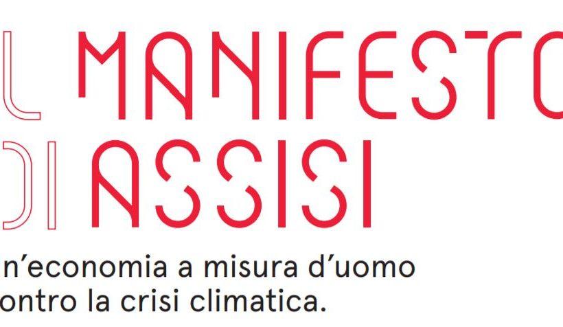 """MANIFESTO DI ASSISI PER """"UN'ECONOMIA A MISURA D'UOMO"""" CONTRO LA CRISI CLIMATICA"""